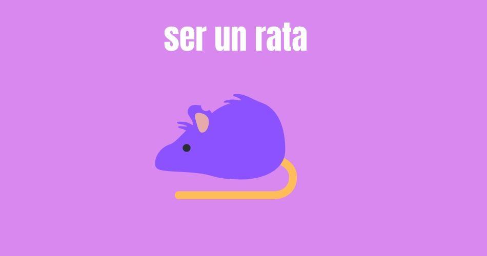 Frase expresión con animales Ser un rata