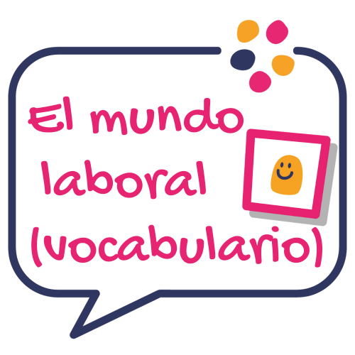 el mundo laboral vocabulario