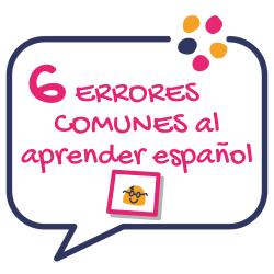 6 errores comunes al aprender español