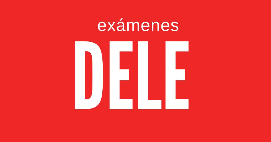Exámenes DELE