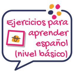 Ejercicios para aprender español nivel básico