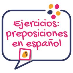 ejercicios preposiciones en español