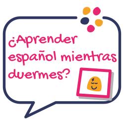 ¿aprender español mientras duermes?
